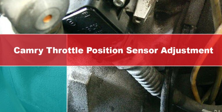 how to adjust throttle position sensor Toyota