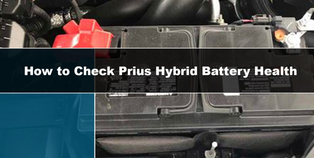 how to check Prius hybrid battery health